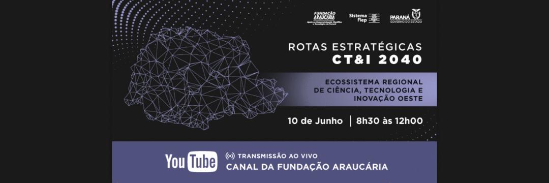 Paraná intensifica mobilização para criação de rotas estratégicas regionais de ciência, tecnologia e inovação