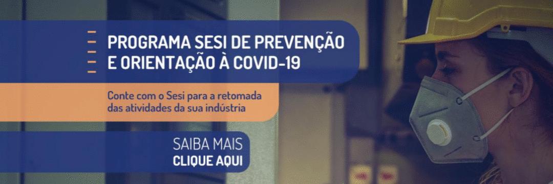 Programa Sesi de Prevenção e Orientação à Covid-19