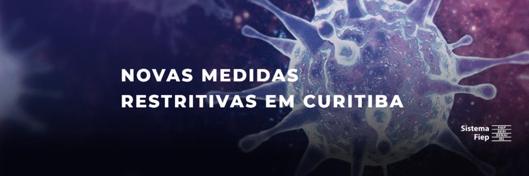 Novas medidas restritivas em Curitiba