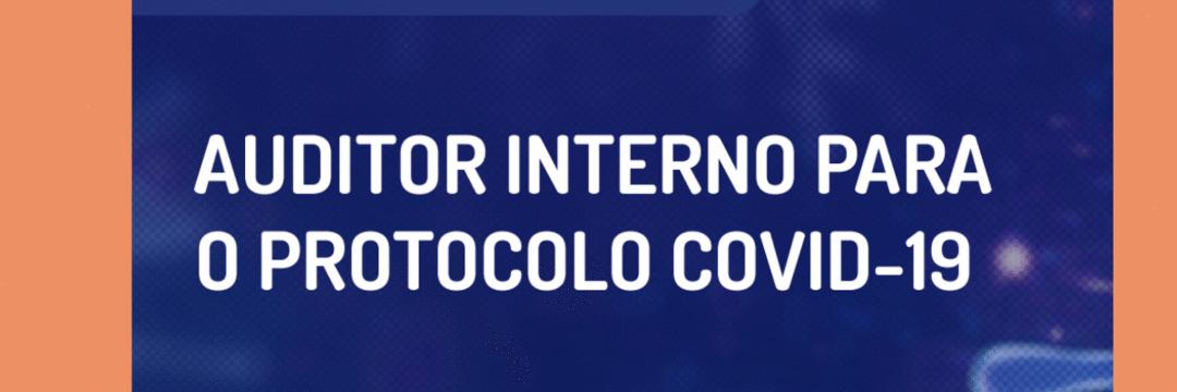 Conheça o Curso de Auditor Interno para o Protocolo Covid-19
