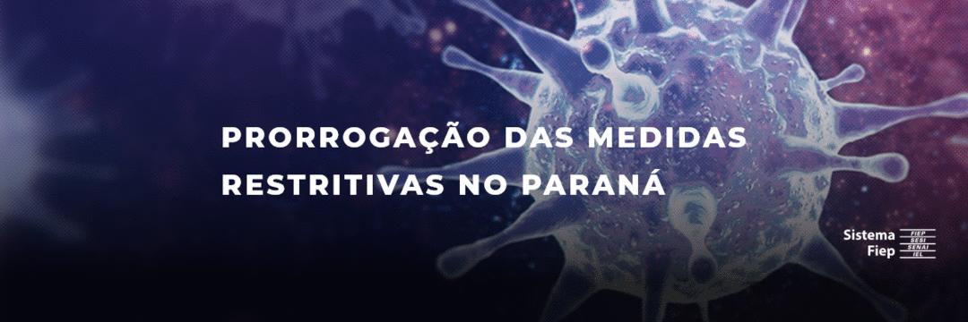 Prorrogação de medidas restritivas no Paraná