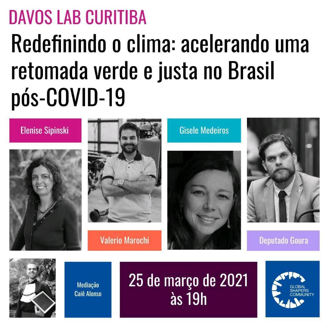 Davos Lab Curitiba - Redefinindo o Clima: acelerando uma retomada verde e justa no Brasil