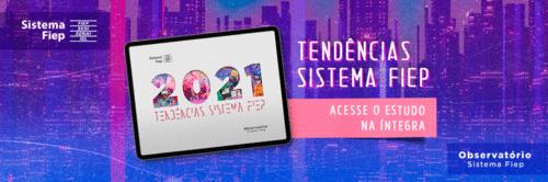 Observatório Sistema Fiep lança novo e-book de tendências para indústria