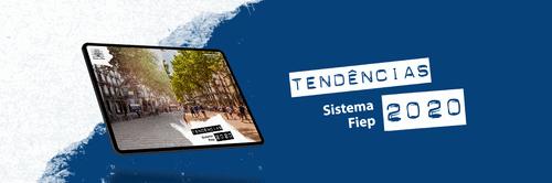 Sistema Fiep lança publicação Tendências 2020