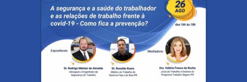 TRT-PR e Sesi PR reúnem especialistas para discutir prevenção à Covid-19 no ambiente de trabalho