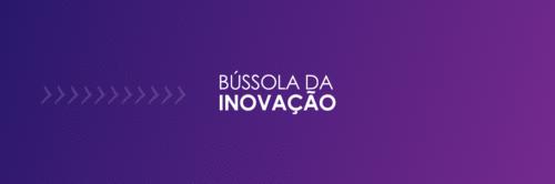 Liberamos materiais gratuitos e exclusivos para participantes da Bússola da Inovação (somente até 20/08)
